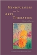 Mindfulness and the Arts Therapies.jpg